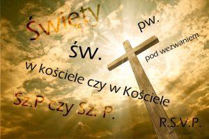 Skróty pw. kościele Sz. P. św. RSVP