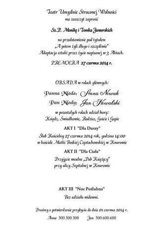 Tekst do zaproszeń ślubnych teatr umyślnie straconej wolności